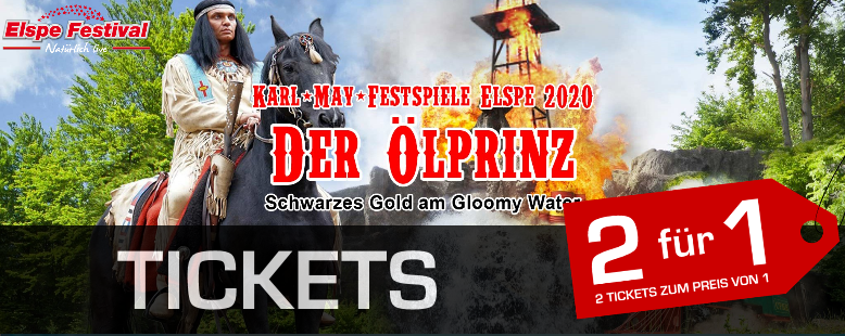 Karl-May-Festspiele 2020 | Der Ölprinz
