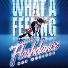 Flashdance - Das Musical Tickets