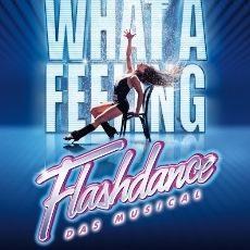 Flashdance - Das Musical Tickets