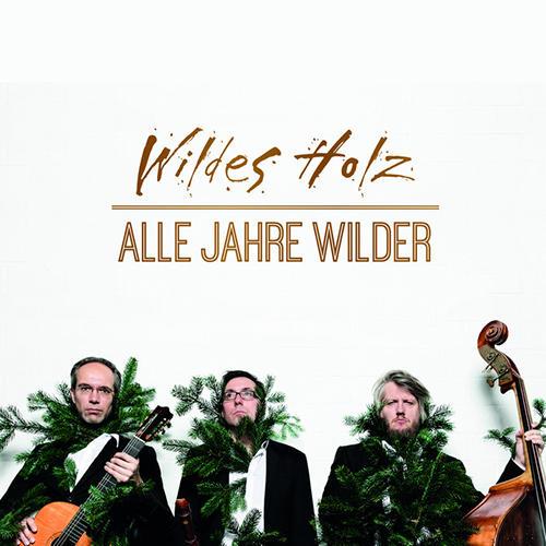 Wildes Holz - Alle Jahre wilder Tickets