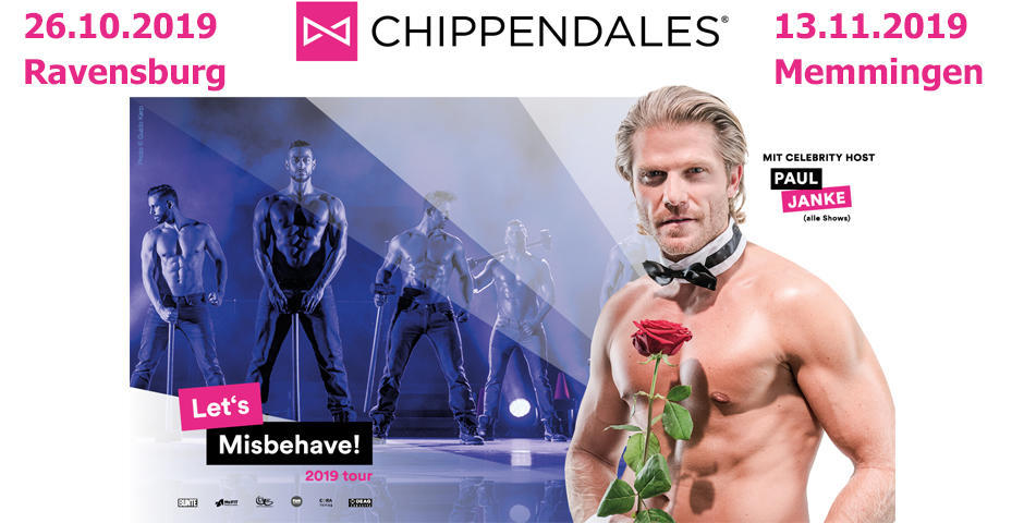 Chippendales Ravensburg