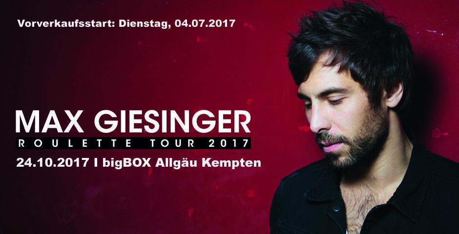 "Max Giesinger: ""Roulette Tour 2017"""