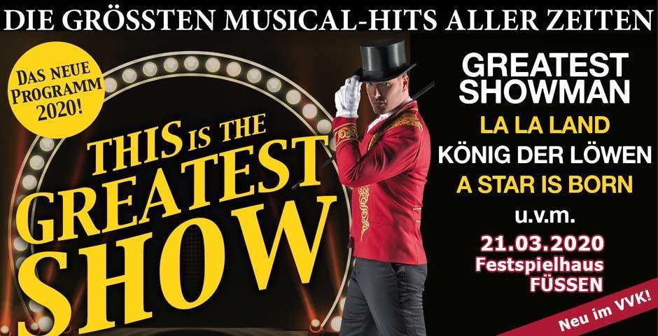 VVK-Start The Greatest Show - Musical Hits Füssen