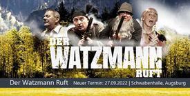 Verschoben: Der Watzmann Ruft - Augsburg