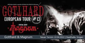 Verschoben: Gotthard & Magnum - Singen