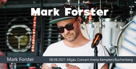 Mark Forster kommt nach Kempten/Buchenberg!