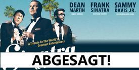 Abgesagt: Sinatra & Friends - Reutlingen & Singen