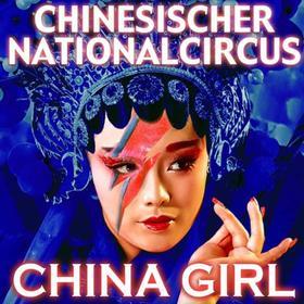 China Girl - Chinesischer Nationalcircus Tickets