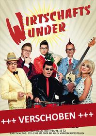 WIRTSCHAFTSWUNDER Tickets