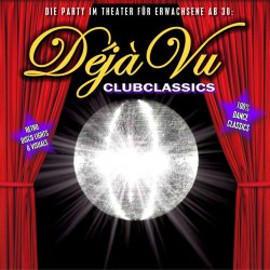 DéjàVu Clubclassics Tickets