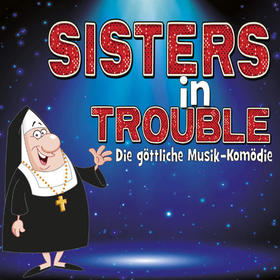 Sisters in Trouble Tickets