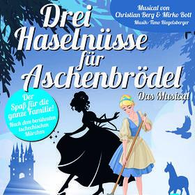 Drei Haselnüsse für Aschenbrödel - Das Musical Tickets