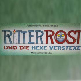 Ritter Rost und die Hexe Verstrexe Tickets