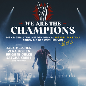 We are the Champions Tickets - Vera Bolten, Sascha Krebs, Alex Melcher und Brigitte Oelke Tickets