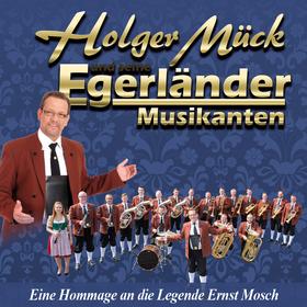 Holger Mück und seine Egerländer Musikanten Tickets